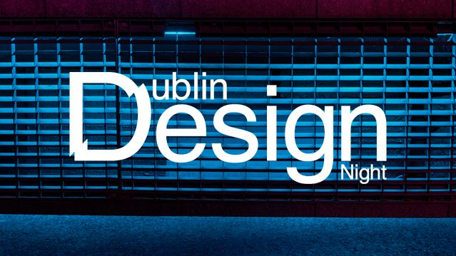 Dublin Design Night 2018
