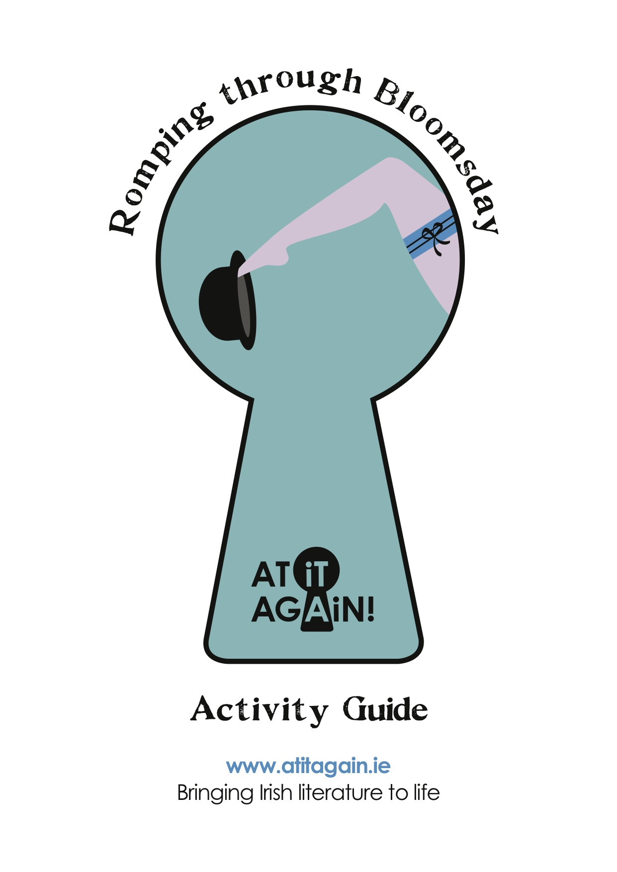 Romping through Bloomsday Activity Guide by At it Again!