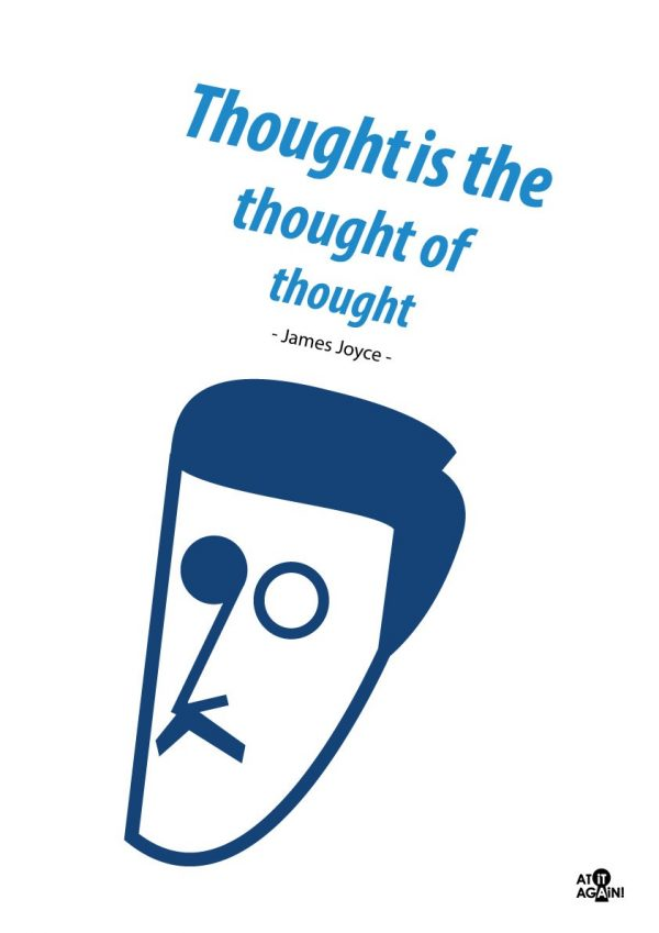 At it Again! JamesJoyce A3 Print Thought is the thought